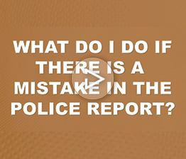 What Do I Do if There is a Mistake in the Police Report? | Auto Accident FAQ
