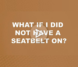 What if I Did Not Have a Seat Belt On? | Auto Accident FAQ
