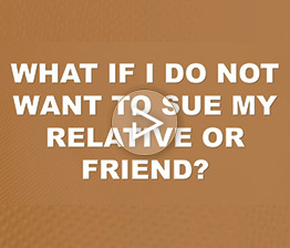 What if I Do Not Want to Sue My Relative or Friend? | Auto Accident FAQ