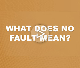 What Does No Fault Mean? | Auto Accident FAQ