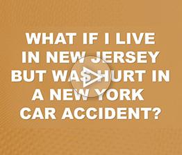 What If I Live In NJ But Was Hurt In A NY Car Accident? | Auto Accident FAQ