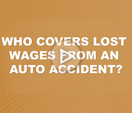 Who Covers Lost Wages From an Auto Accident? | Auto Accident FAQ