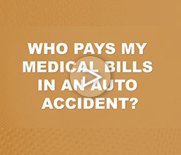 Who Pays My Medical Bills In An Auto Accident? | Auto Accident FAQ